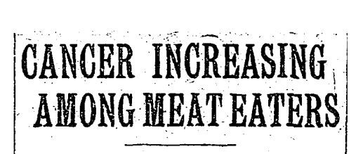 Meat Consumption Linked to Cancer in 1907