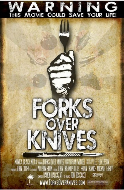 Forks Over Knives Documentary May Save Your Life